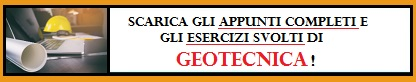 Clicca qui per scaricare gli appunti completi di GEOTECNICA!